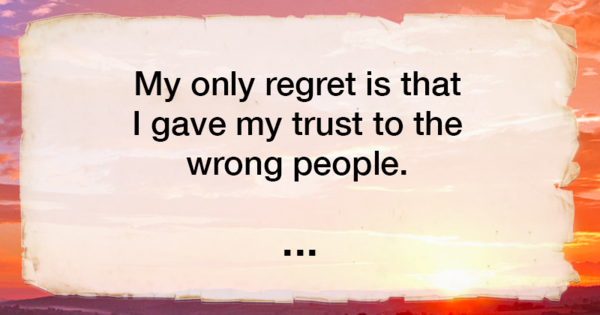 what is your biggest regret